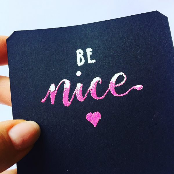 Embossing mit Quickie Glue Pen - be nice