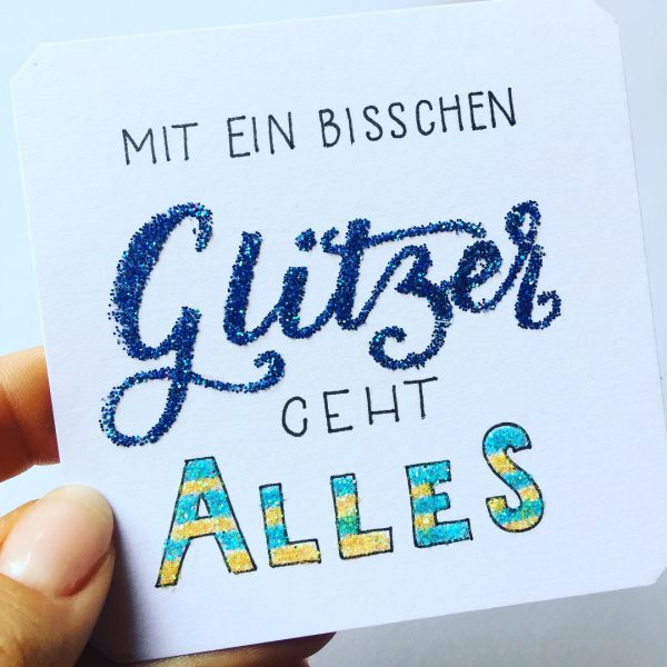 Glitzerschrift mit Quickie Glue Pen