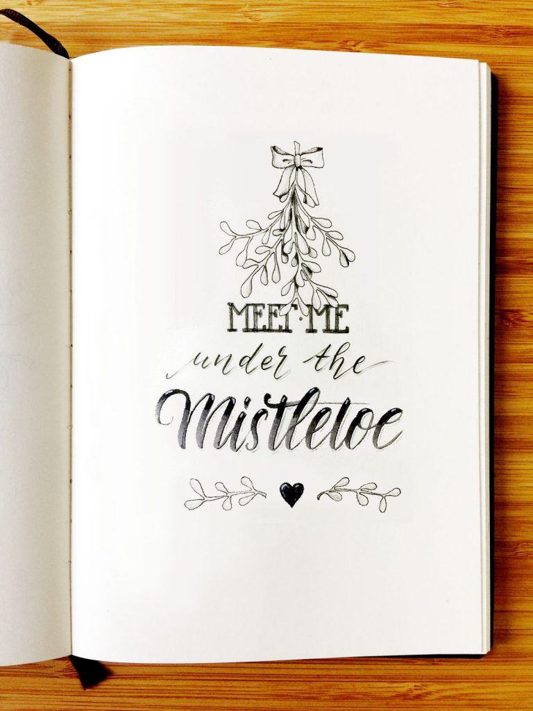 meet me under the mistletoe - Handlettering