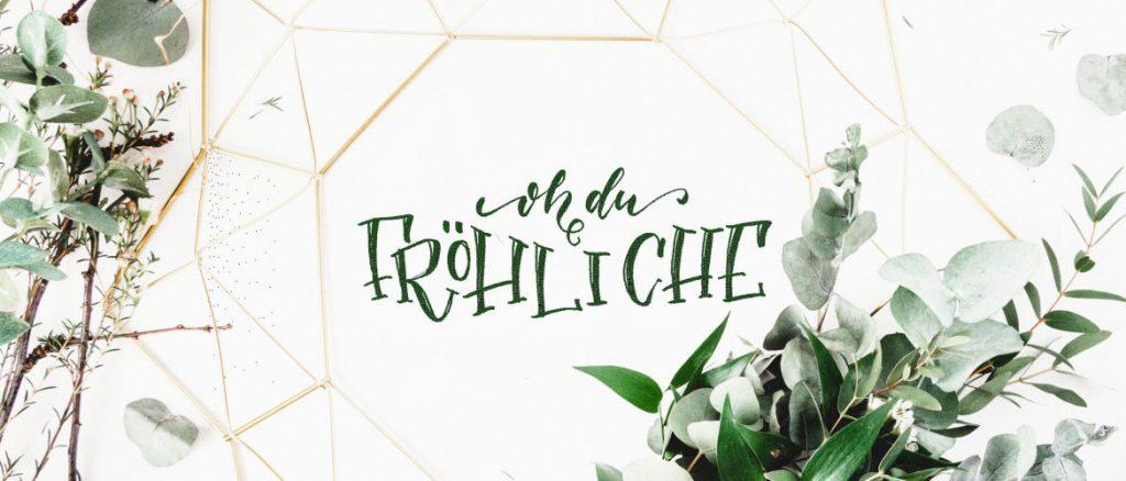 Oh du Fröhliche - Handlettering mit Tombow Fudenosuke