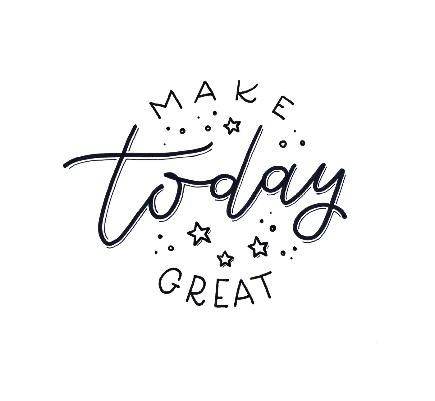 make today great - Handlettering von Ludmila Blum - Bunte Galerie