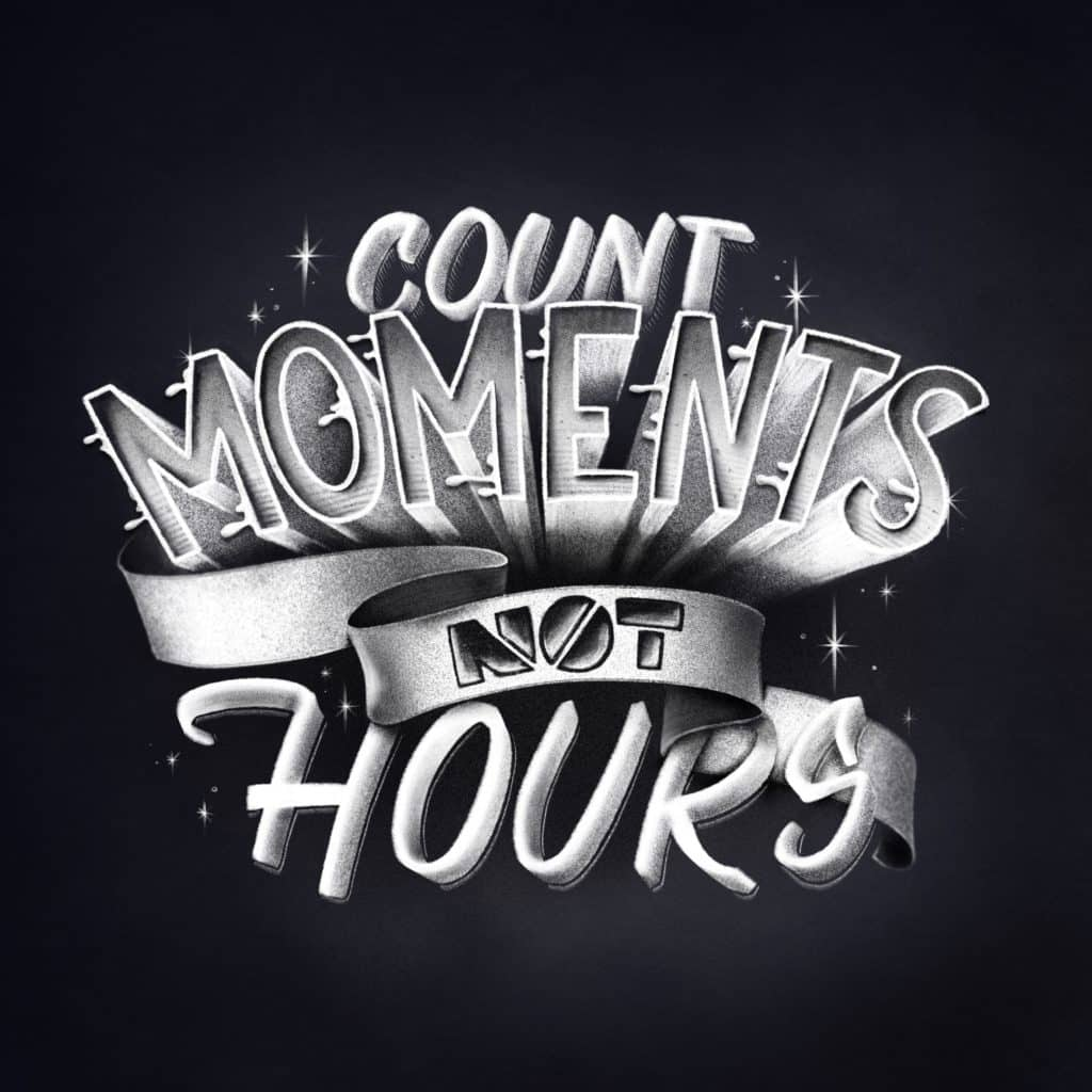 Count moments not hours - iPad Procreate Lettering
