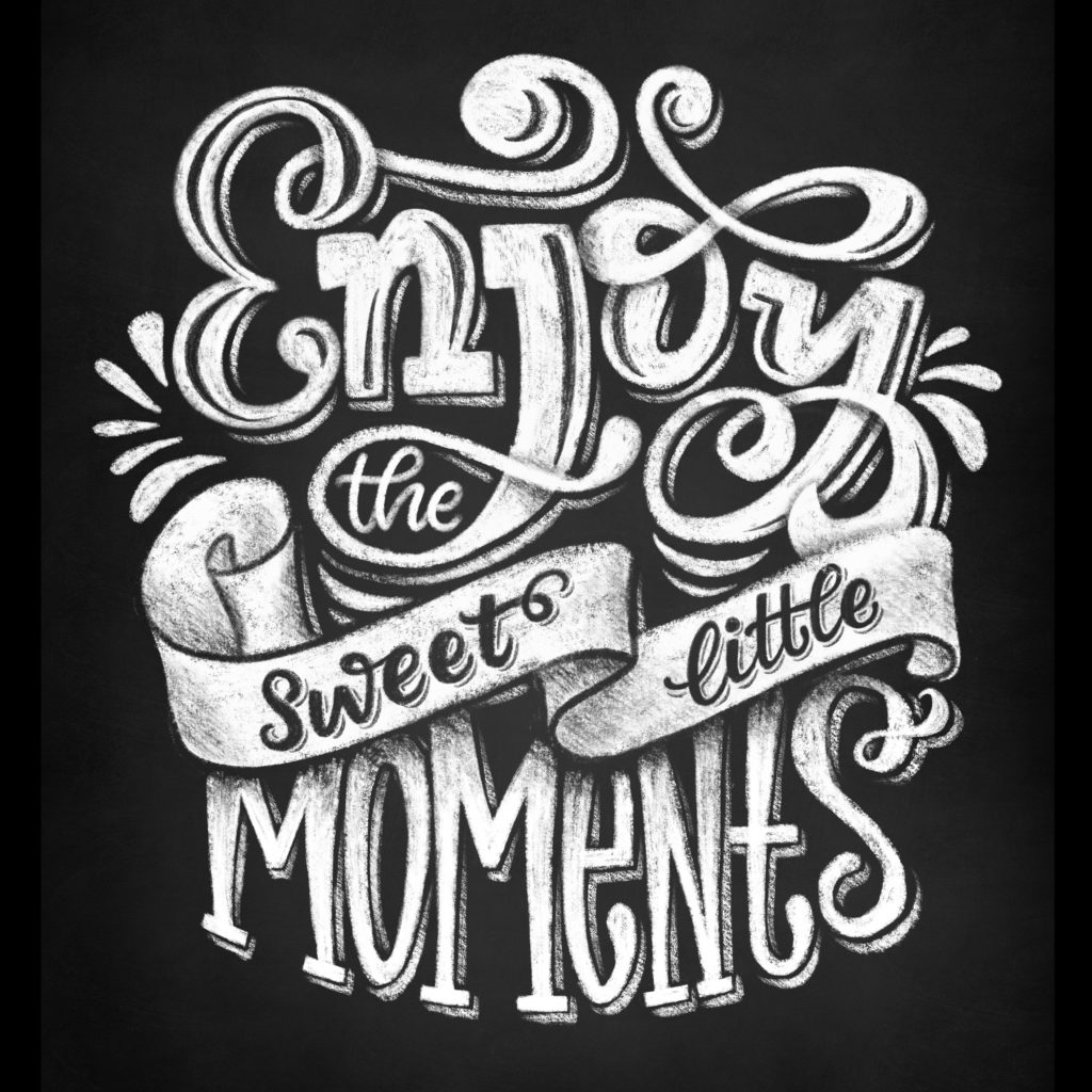 Enjoy the sweet little moments - Procreate Kreidelettering