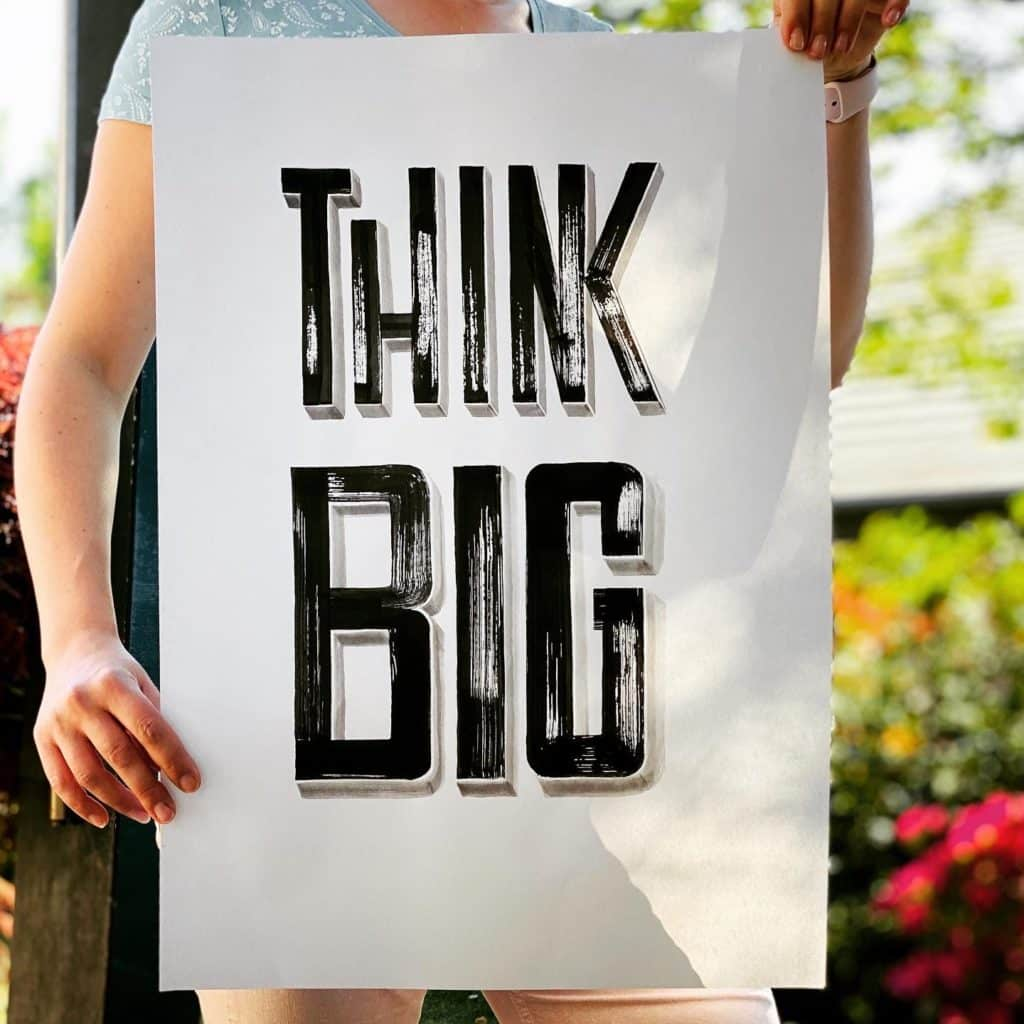 Think Big - Handgemaltes Brushlettering in DIN A2